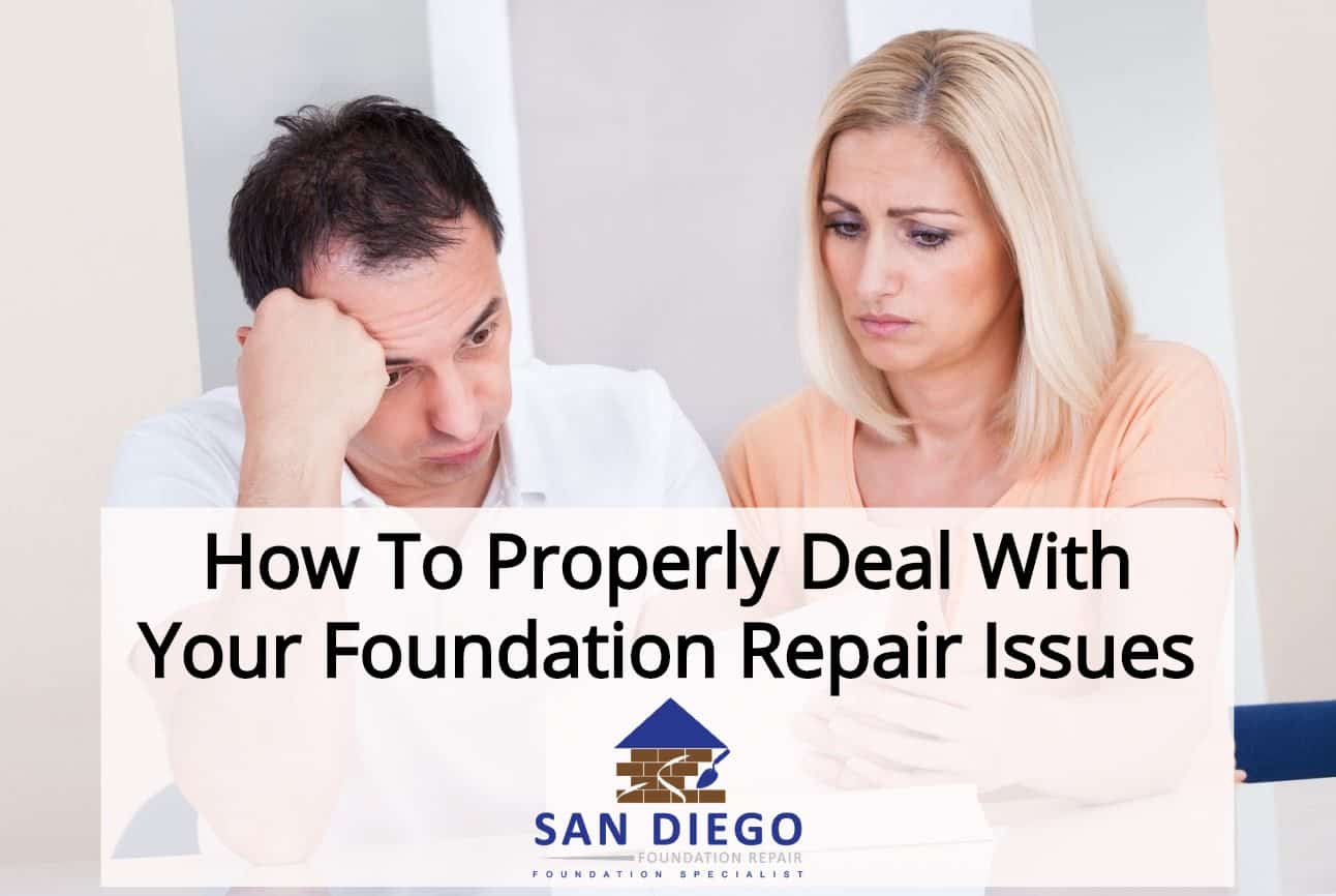 How To Properly Deal With Your Foundation Repair Issues