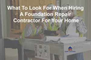 What To Look For When Hiring A Foundation Repair Contractor For Your Home